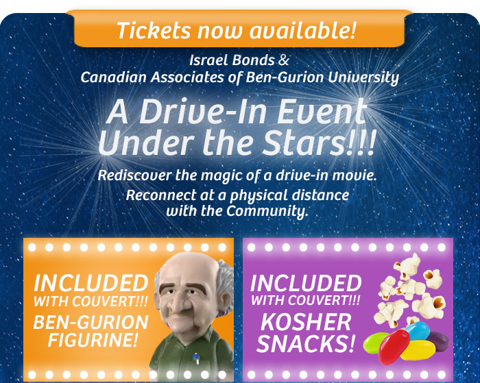 Israel Bonds & Canadian Associates of Ben-Gurion University present: A Drive-In Event Under the Stars!!! Special screening: Ben-Gurion: Epilogue - A Lost Interview is Brought to Life - July 8, 2020