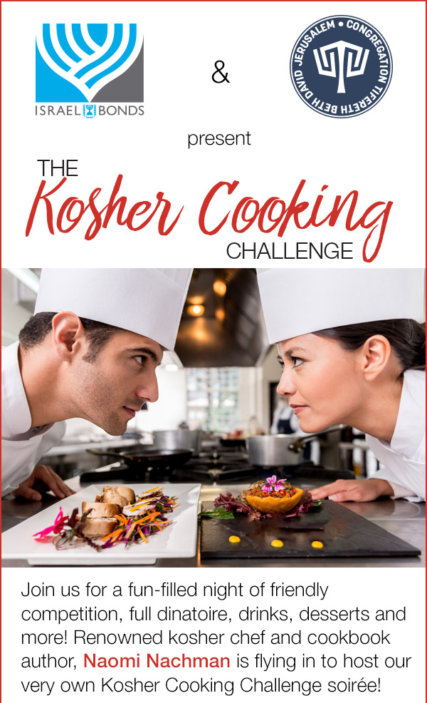 Israel Bonds and TBDJ present The Kosher Cooking Challenge with Naomi Nachman, Montreal March 10, 2019