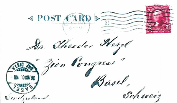 A Herzl postcard sent by the Zion Sabbath Schule in Chicago to Herzl himself at the Sixth Zionist Congress. It was postmarked in Chicago on August 14, 1903 and arrived in New York by August 16. The card arrived in Basel on August 28 which was the last day of the Congress.