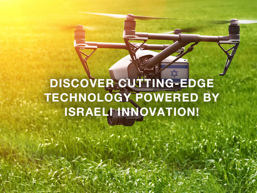 Discover cutting-edge technology powered by Israeli innovation!