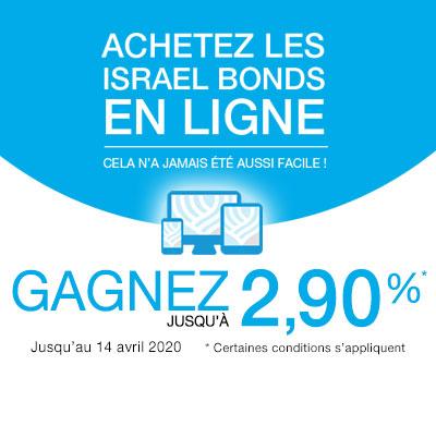 Achetez les Israel Bonds en ligne! Jusqu'a 2.90% jusqu'au 14 avril 2020