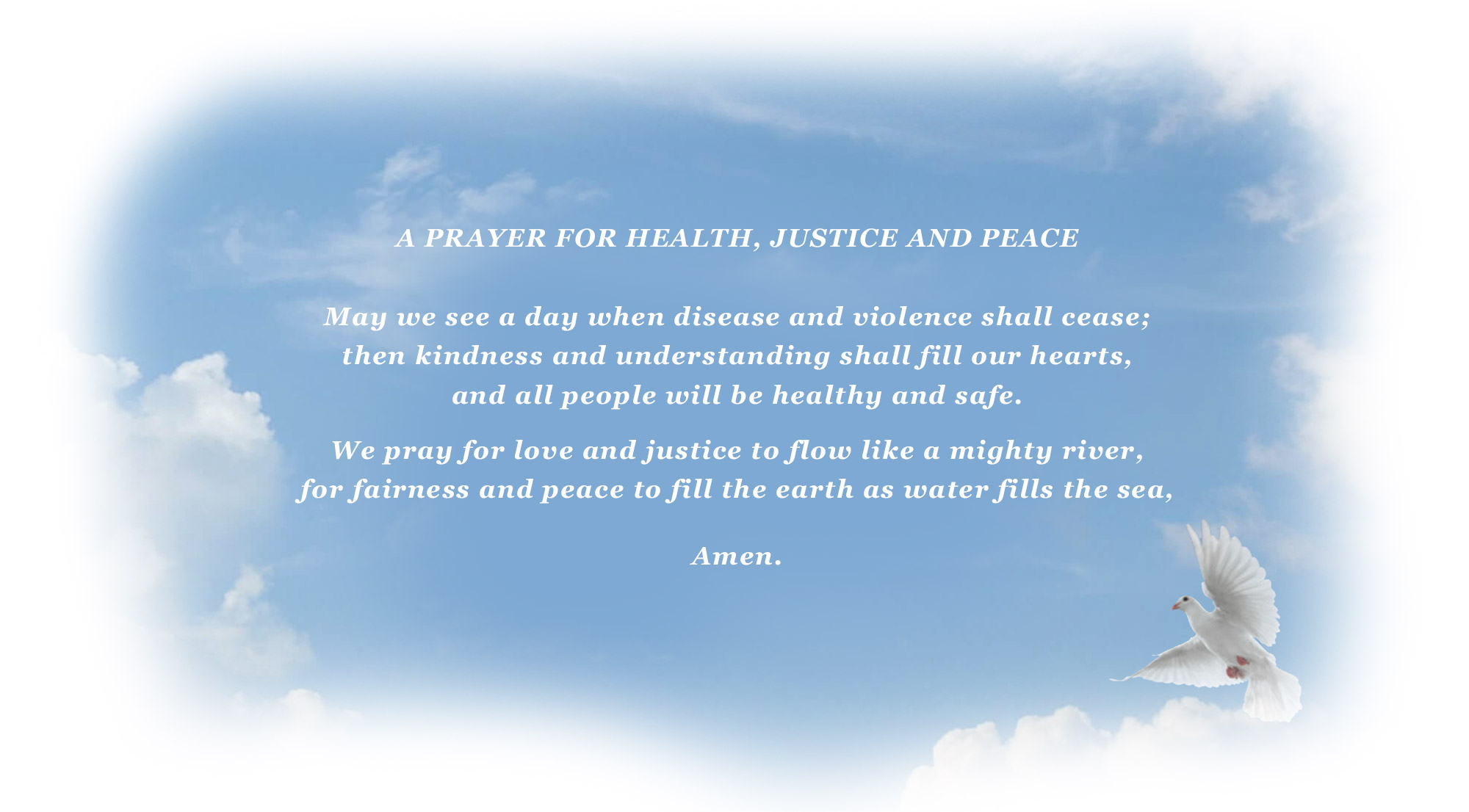A PRAYER FOR HEALTH, JUSTICE AND PEACE